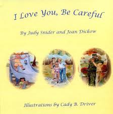 Xlibris Book I Love You, Be Careful
