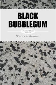 Xlibris book Black Bubblegum
