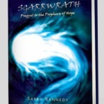 The winning Xlibris book Sgarrwrath, Prequel to the Prophecy of Hope