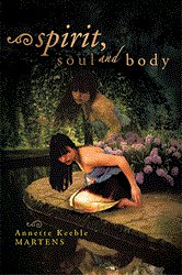 Xlibris book Spirit Soul and Body