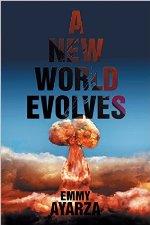 A New World Evolves by Emmy Ayarza