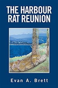 The Harbour Rat Reunion by Evan A. Brett