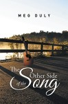 The Other Side of the Song by Meg Duly