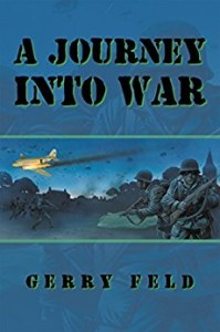 Xlibris Author| Gerry Feld, A Journey into War