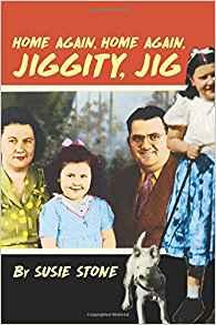 Xlibris Author| Susie Stone, Home Again, Home Again, Jiggity, Jig
