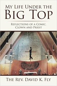 Xlibris Author| Rev. David Fly, My Life Under the Big Top
