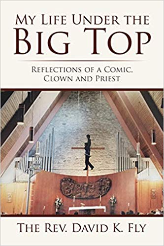 Xlibris Author| David Fly, My Life Under the Big Top