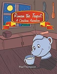 Xlibris Author| Paul Thompson, Roman the Teapot