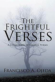 Xlibris Author| Francisco Ojeda, The Frightful Verses
