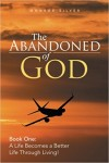 Xlibris Publishing| Monroe Silver, The Abandoned of God
