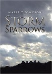 Xlibris Author| Marie Thompson, Storm Sparrows