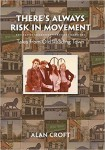 Xlibris Author| Alan Croft, There's Always Risk in Movement