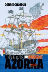 Xlibris Author| Corrie Gilmour, Adventure in Ancient Azorka