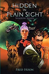 Xlibris Author| Fred Hoon, Hidden in Plain Sight